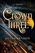 Crown of Three - Auf goldenen Flügeln (Bd. 1)