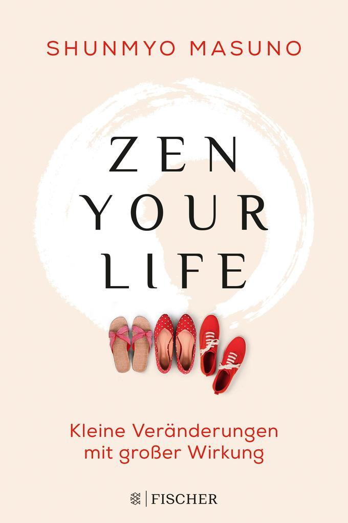 Zen your life als Buch (gebunden)