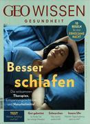 GEO Wissen Gesundheit / GEO Wissen Gesundheit 9/18 - Besser schlafen