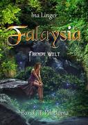 Falaysia Fremde Welt