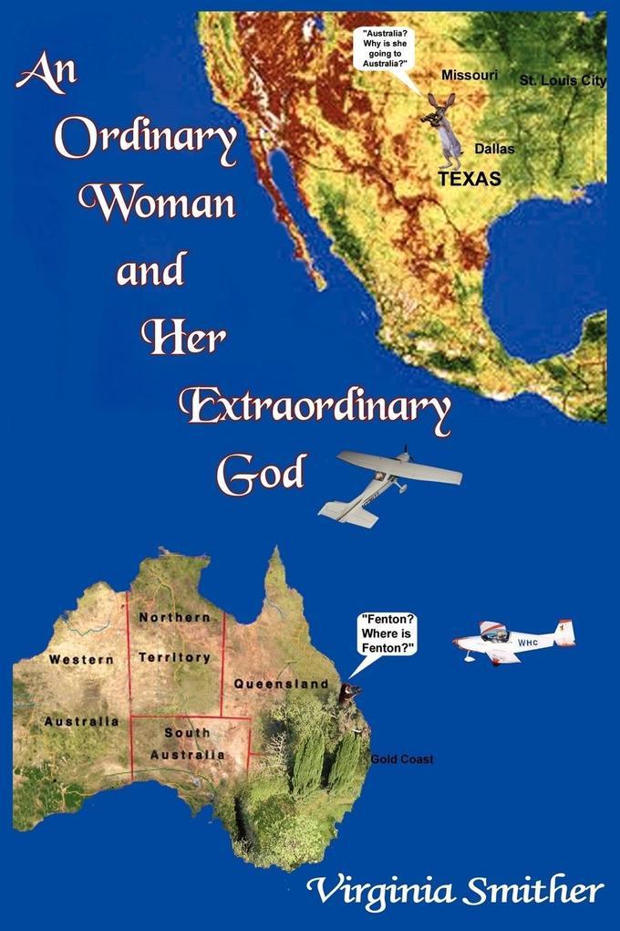 An Ordinary Woman and Her Extraordinary God als Taschenbuch