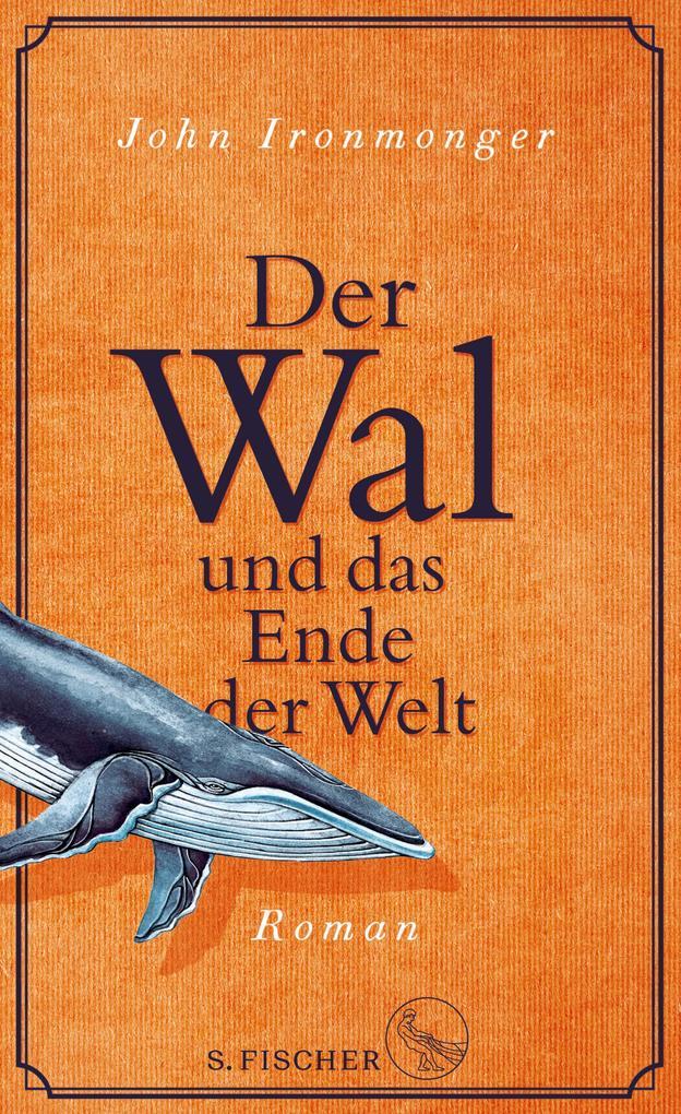 Der Wal und das Ende der Welt als eBook epub