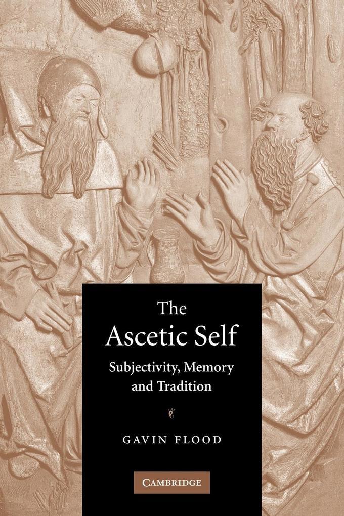 The Ascetic Self als Taschenbuch