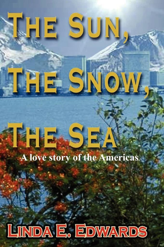 The Sun, The Snow, The Sea als Taschenbuch