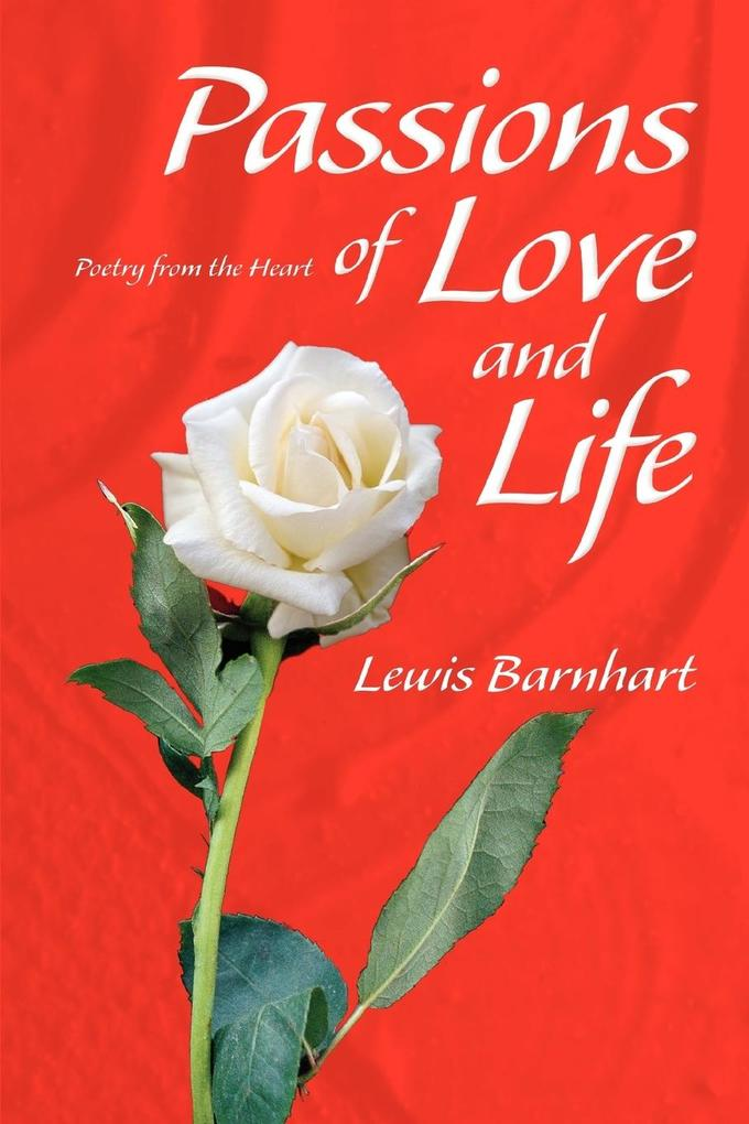 Passions of Love and Life als Taschenbuch