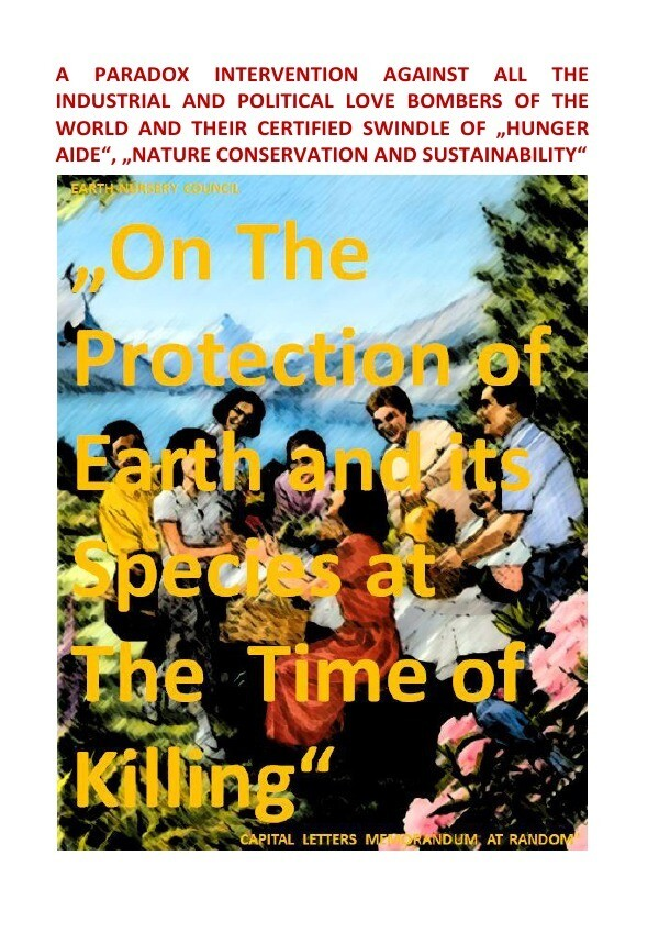 """Earth Nursery Council - A Paradox Intervention vs """"The Protection of Earth and its Species at The Ti als Buch (kartoniert)"""