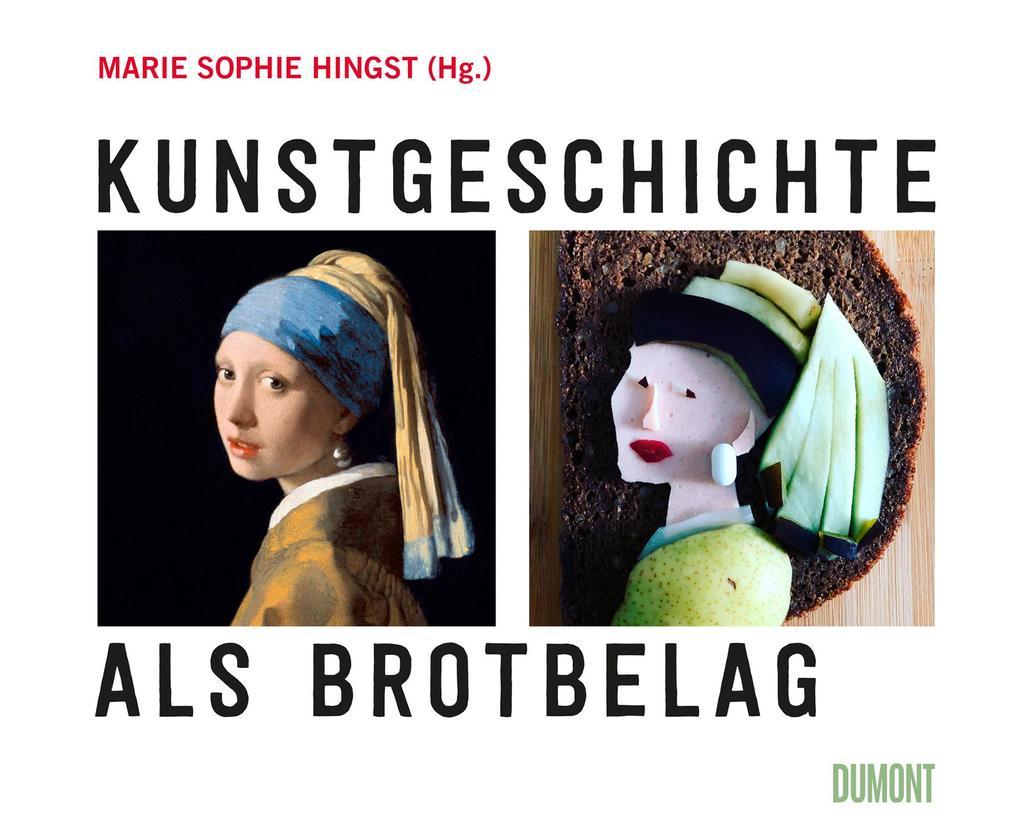 Kunstgeschichte als Brotbelag als Buch
