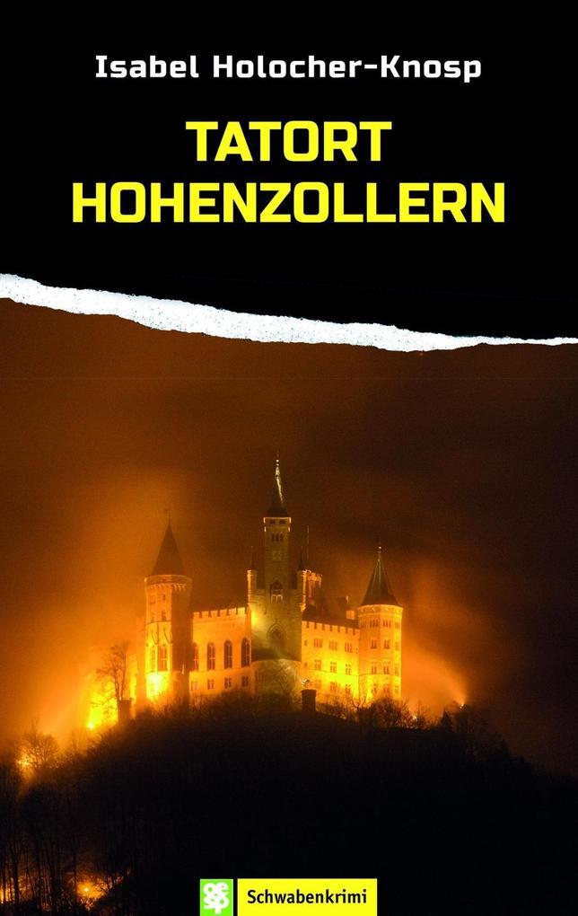 Tatort Hohenzollern als eBook epub