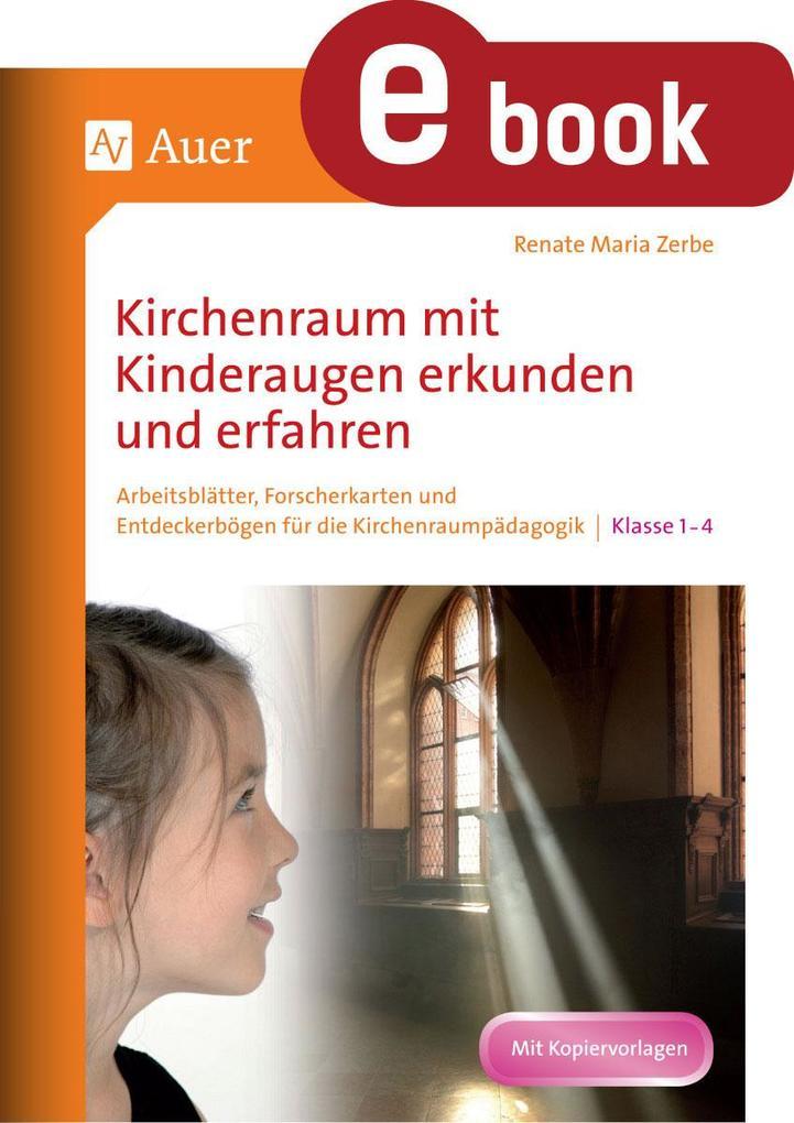 Kirchenraum mit Kinderaugen erkunden und erfahren als eBook pdf