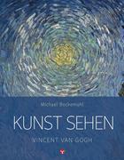 Kunst sehen - Vincent van Gogh