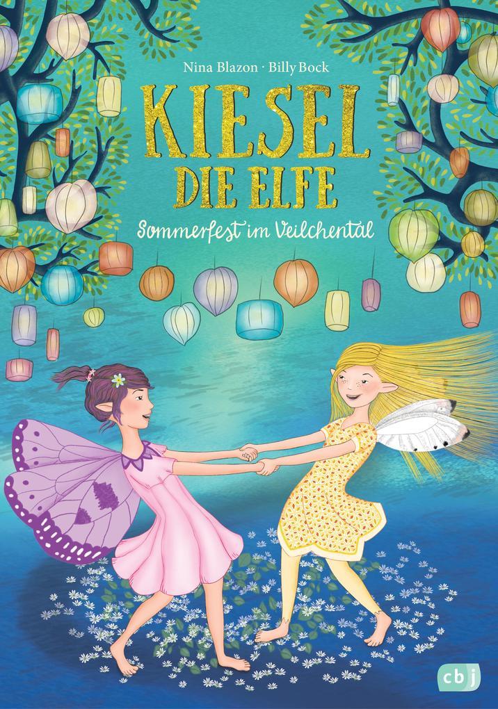 Kiesel, die Elfe - Sommerfest im Veilchental als eBook epub