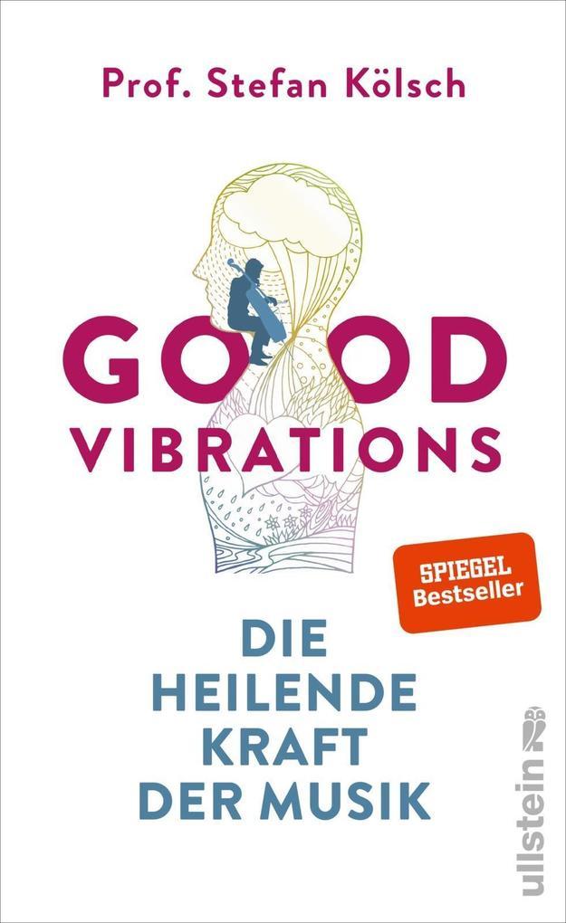 Good Vibrations als Buch (gebunden)
