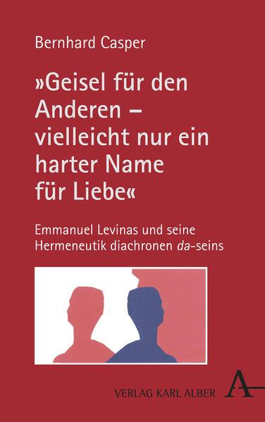 """""""Geisel für den Anderen - vielleicht nur ein harter Name für Liebe"""" als Buch (gebunden)"""