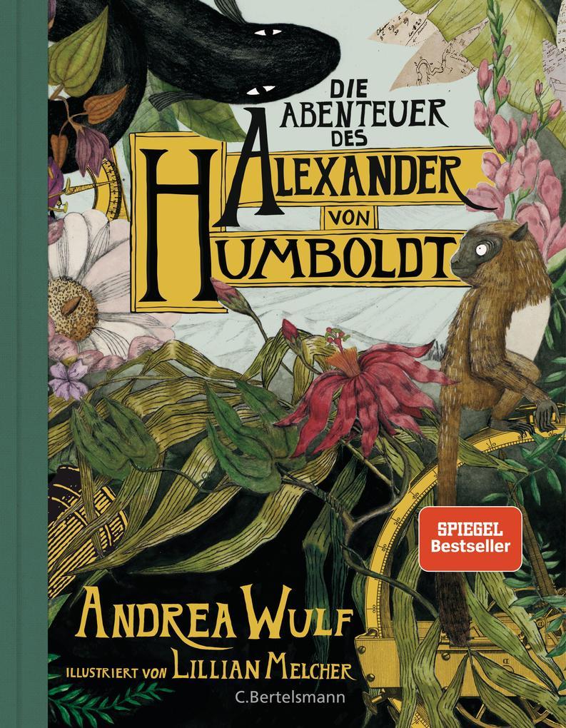 Die Abenteuer des Alexander von Humboldt als Buch (gebunden)