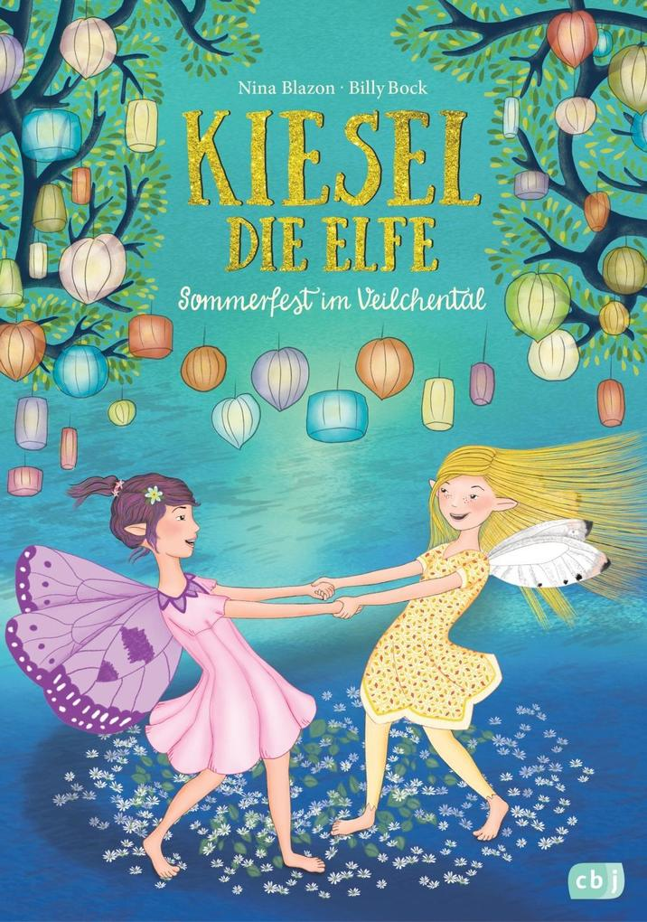 Kiesel, die Elfe - Sommerfest im Veilchental als Buch (gebunden)