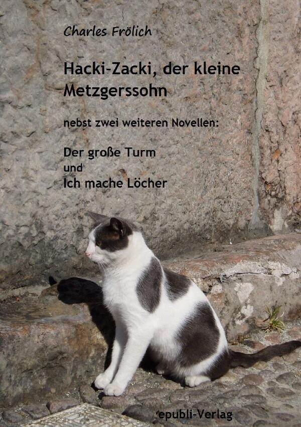 Hacki-Zacki, der kleine Metzgerssohn als Buch (gebunden)