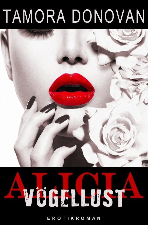 Alicia - Vögellust als Buch (kartoniert)