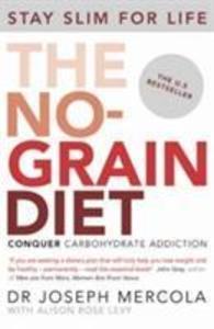 The No-Grain Diet als Taschenbuch