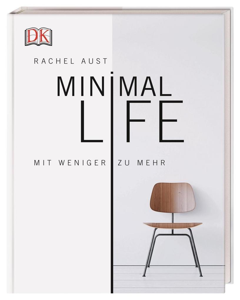 Minimal Life als Buch (gebunden)