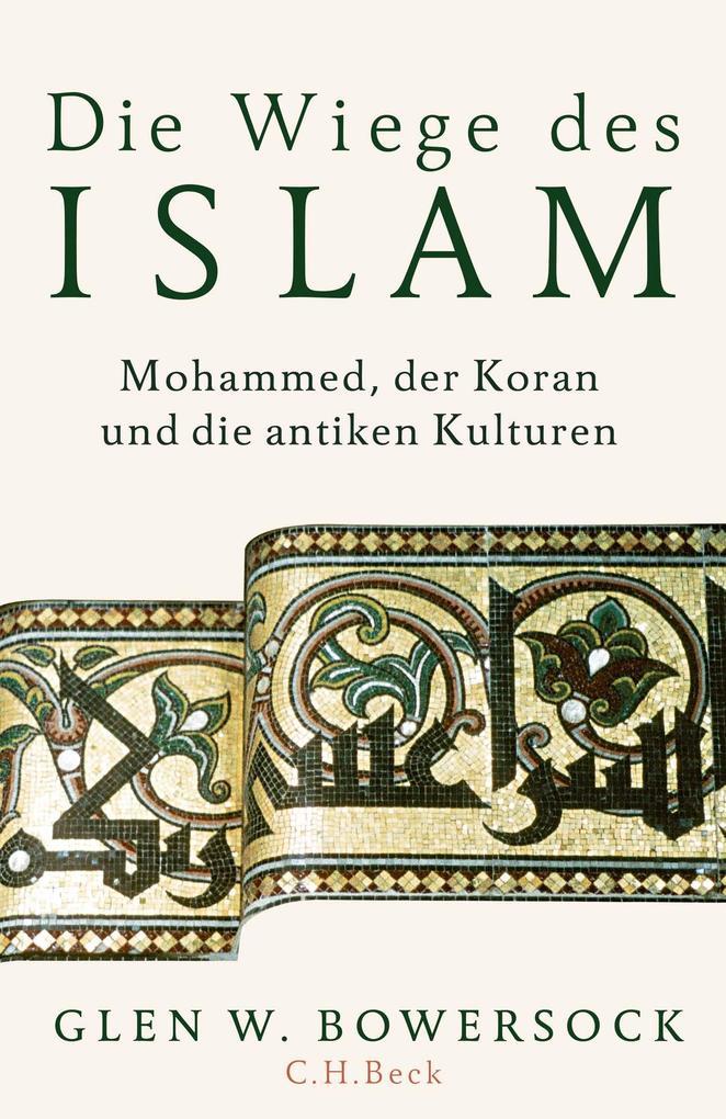Die Wiege des Islam als Buch (gebunden)