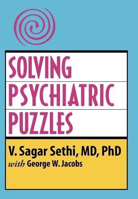 Solving Psychiatric Puzzles als Buch (gebunden)