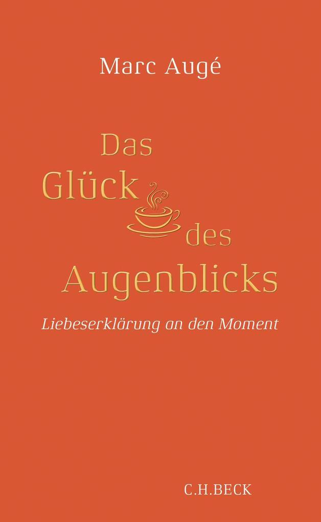 Das Glück des Augenblicks als Buch (gebunden)