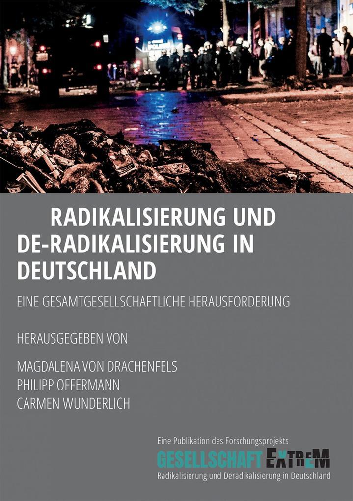 Radikalisierung und De-Radikalisierung in Deutschland als eBook epub