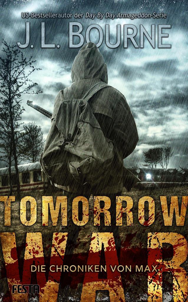 Tomorrow War - Die Chroniken von Max als Taschenbuch