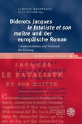 Diderots ,Jacques le fataliste et son maître' und der europäische Roman