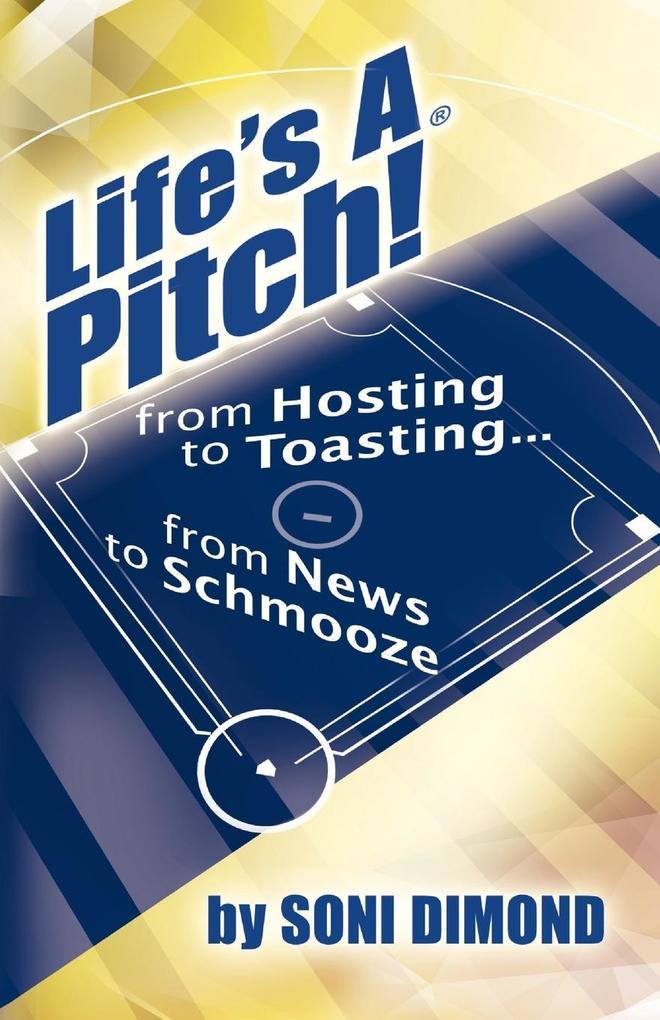 Life's a Pitch! als Taschenbuch