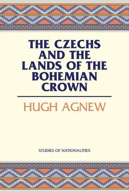 The Czechs and the Lands of the Bohemian Crown als Taschenbuch