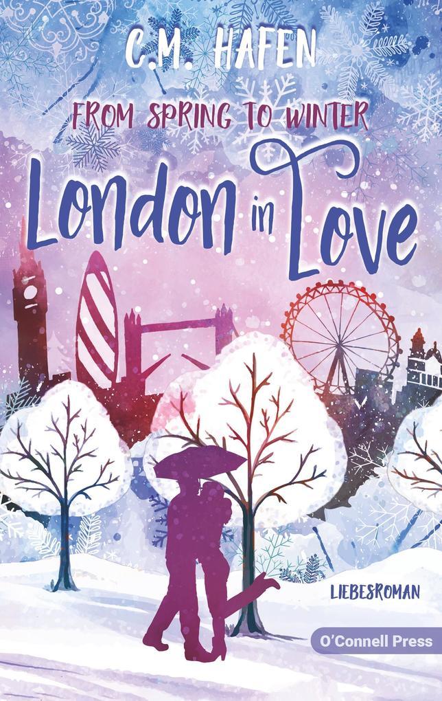 From Spring to Winter - London in Love als Buch (kartoniert)