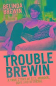 Trouble Brewin als Buch (gebunden)