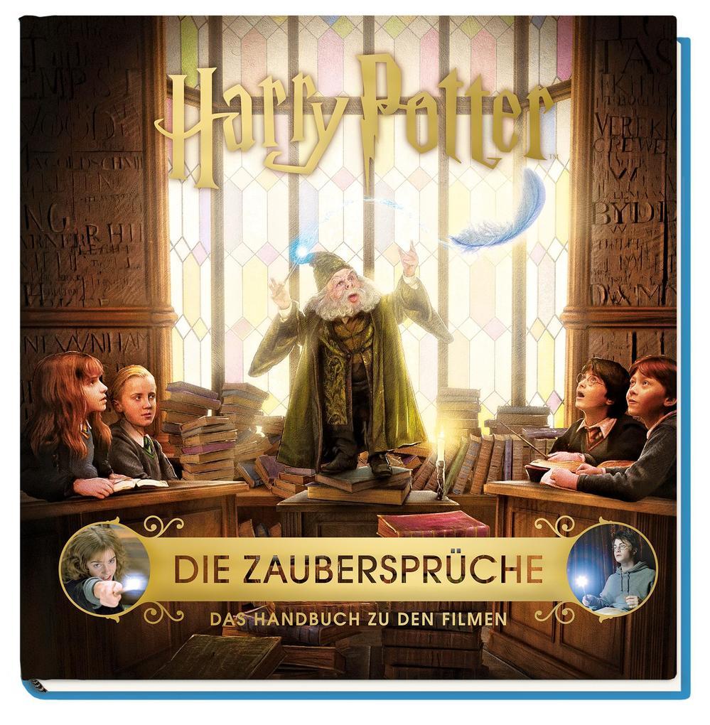 Harry Potter: Die Zaubersprüche - Das Handbuch zu den Filmen als Buch (gebunden)