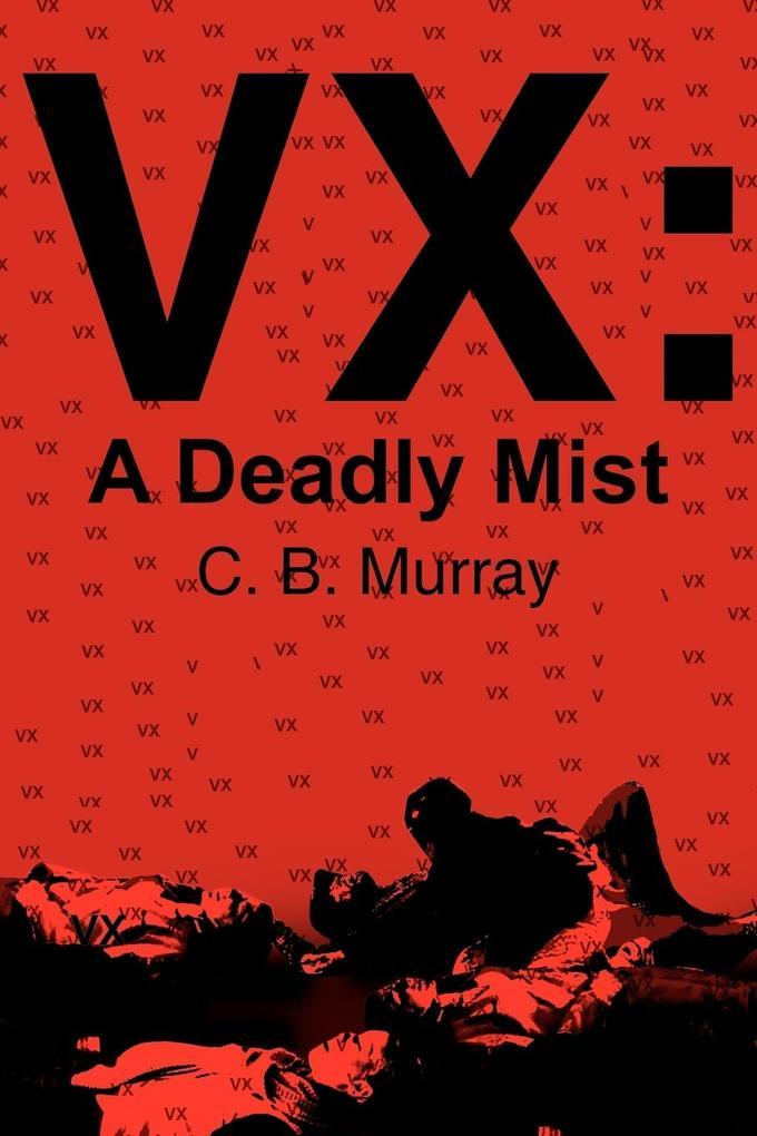 VX: A Deadly Mist als Taschenbuch