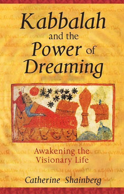 Kabbalah and the Power of Dreaming als Taschenbuch