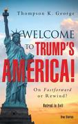 Welcome to Trump's America!