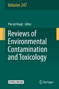 Reviews of Environmental Contamination and Toxicology Volume 247