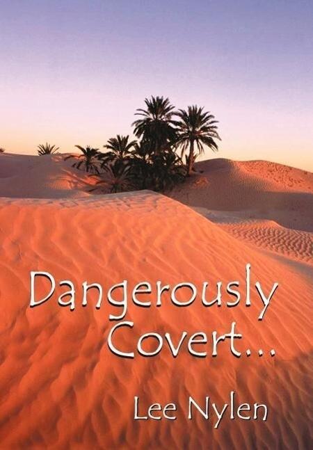 Dangerously Covert als Buch (gebunden)
