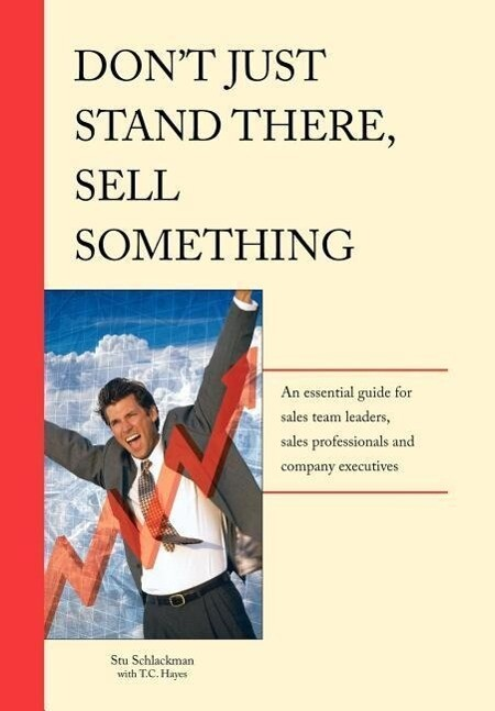 Don't Just Stand There - Sell Something als Buch (gebunden)