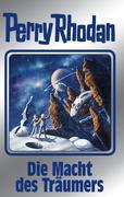 Perry Rhodan 148: Die Macht des Träumers (Silberband)