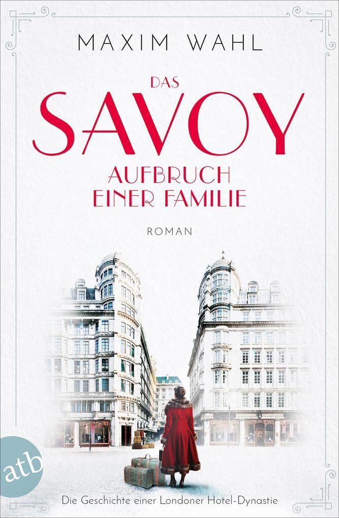 Das Savoy - Aufbruch einer Familie als eBook epub