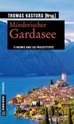 Mörderischer Gardasee