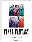 Final Fantasy - Official Memorial Ultimania: I II II IV V VI
