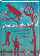 Kannawoniwasein 02 - Manchmal fliegt einem alles um die Ohren