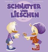 Schnatter und Lieschen - Lieschen feiert Namenstag (Inkl. CD)