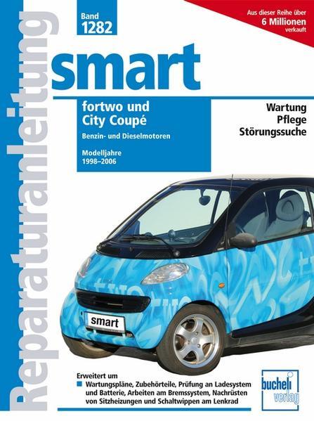 Smart fortwo / City Coupé als Buch (kartoniert)