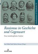 Rassismus in Geschichte und Gegenwart
