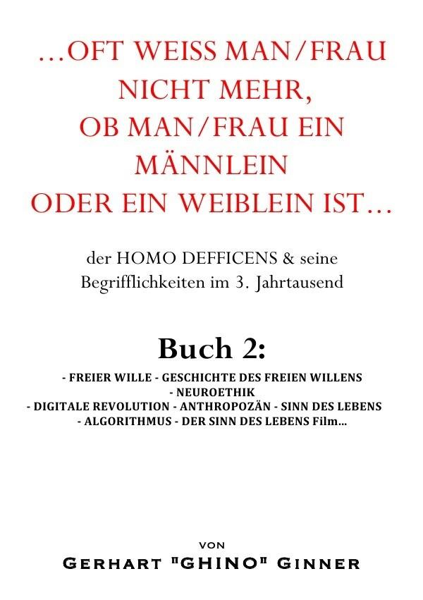 ...oft weiß man/frau mehr, ob man/frau ein Männlein oder ein Weiblein ist... Buch 2 als Buch (kartoniert)