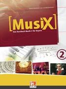 MusiX 2. Schülerband. Ausgabe BG (Bayern Gym Lehrplan Plus)